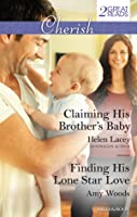 Claiming His Brother's Baby / Finding His Lone Star Love