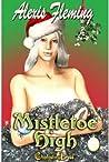 Mistletoe High
