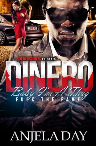 Dinero: Baby I'm a Thug Fuck the Fame (King Series)