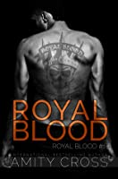 Royal Blood (Royal Blood #1)