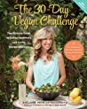 The 30-Day Vegan Challenge by Colleen Patrick-Goudreau