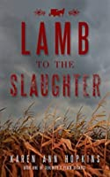 Lamb to the Slaughter (Serenity's Plain Secrets, #1)
