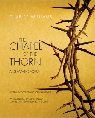 The Chapel of the Thorn: A Dramatic Poem
