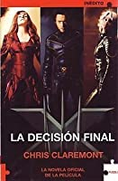 La Decisón Final