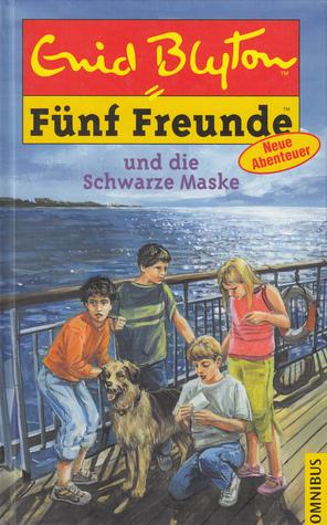 Fünf Freunde und die Schwarze Maske