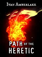 Path of the Heretic (The Beholder, #2)