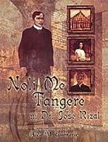 Noli me tangere ni Dr. José Rizal : isang masusing pag-aaral