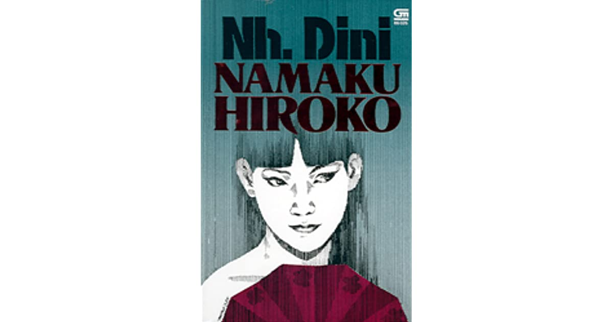 Namaku Hiroko by Nh. Dini — Reviews, Discussion, Bookclubs, Lists