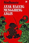 Download ebook Anak Bajang Menggiring Angin by Sindhunata