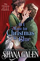 All I Want for Christmas is Blue (Lord and Lady Spy, #3.6)