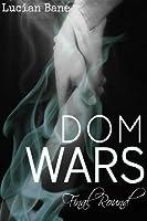 Dom Wars: The Final Round