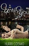 Until You (Until You, #1)