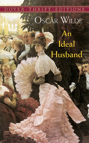 Oscar Wilde -An Ideal Husband