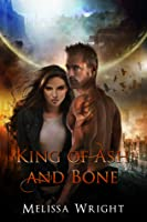 King of Ash and Bone (Shattered Realms #1)