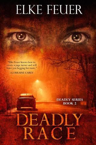 Deadly Race (Deadly, #2)