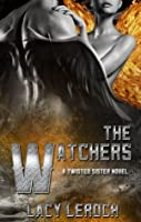 The Watcher (Twisted Sisters, #1)