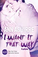 I Want It That Way (2B Trilogy #1)