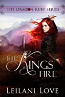 The King's Fire (The Dragon Ruby, #2)