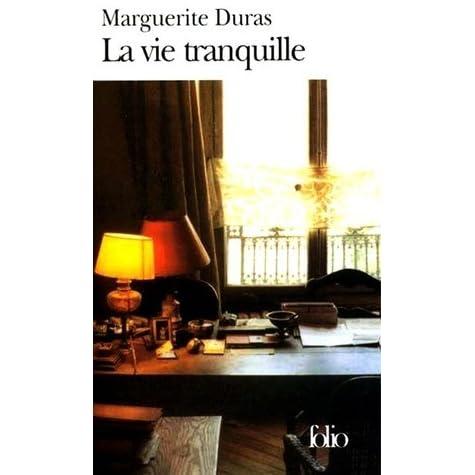 La vie tranquille by marguerite duras fandeluxe Choice Image