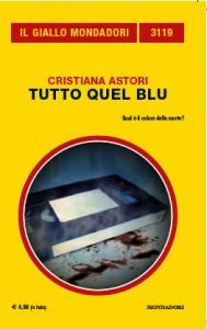 Tutto quel blu by Cristiana Astori