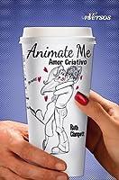 Animate Me - Amor Criativo