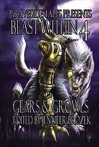 Beast Within 4: Gears & Growls