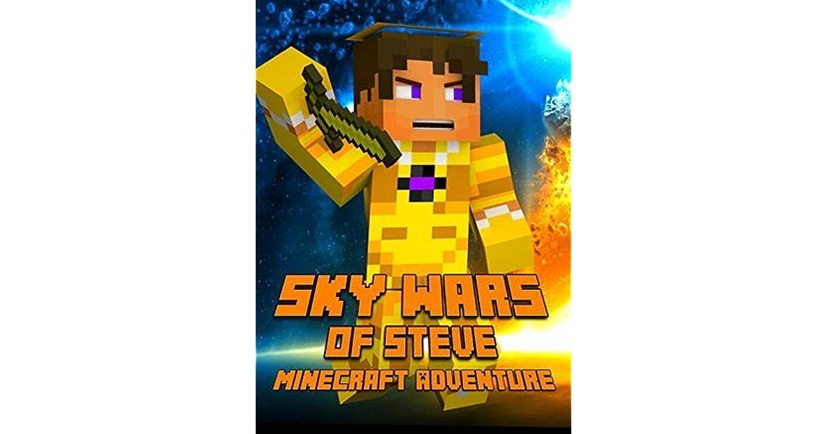 Sky Wars Of Steven An Adventure About Minecraft A Magnificent - Minecraft skywars spiele