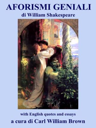 Aforismi Geniali Di William Shakespeare By Carl William Brown