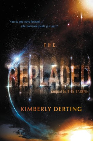 The Replaced (The Taking, #2)