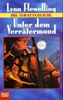 Unter dem Verrätermond (Die Schattengilde, #3)