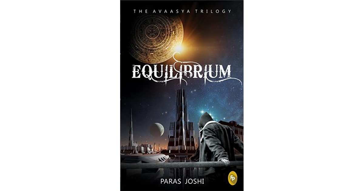 Equilibrium (The Avaasya Trilogy, #1) by Paras Joshi