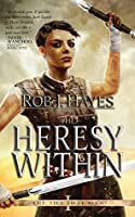 The Heresy Within (The Ties That Bind, # 1)