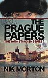 The Prague Papers (#1 Tana Standish Series)