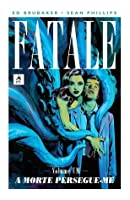 Fatale, Vol. 1: A Morte Persegue-me