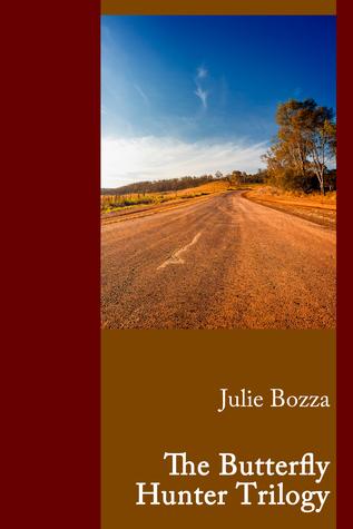 The Butterfly Hunter Trilogy by Julie Bozza