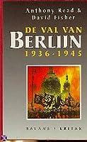 De val van Berlijn. 1936-1945