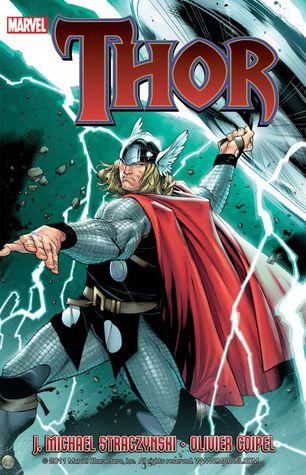 Thor, by J  Michael Straczynski, Volume 1 by J  Michael Straczynski