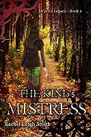 The King's Mistress (A'yen's Legacy #2)