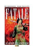 Fatale 3: Al oeste del infierno (fatale, #3)
