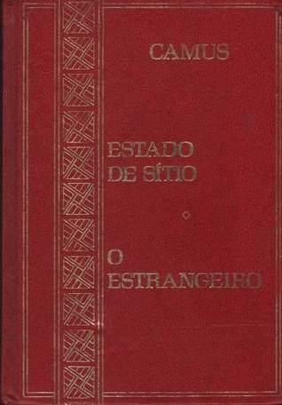 Estado De Sitio O Estrangeiro By Albert Camus