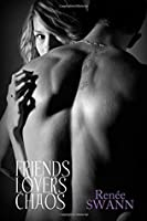 Friends Lovers Chaos (Lovers #1)