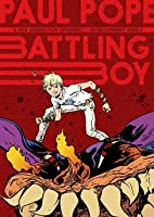 Battling Boy vol. 1 (Battling Boy, #1)