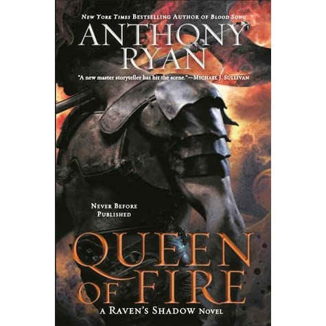 Queen of Fire (Raven's Shadow, #3) by Anthony Ryan