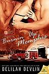 Burnin' Up Memphis (Firehouse 69, #1)