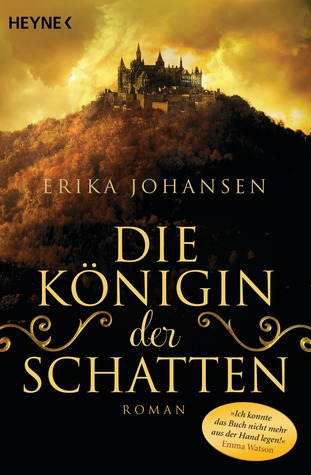 Die Königin der Schatten (The Queen of the Tearling, #1)