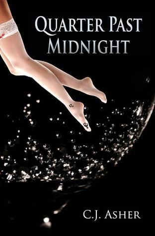 Quarter Past Midnight C.J. Asher