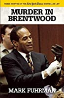 Murder in Brentwood (American Crime Stories)