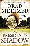 The President's Shadow (Culper Ring, #3)