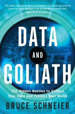 "Book cover of ""Data and Goliath"" by Bruce Schneier"