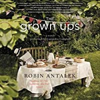 The Grown Ups: A Novel